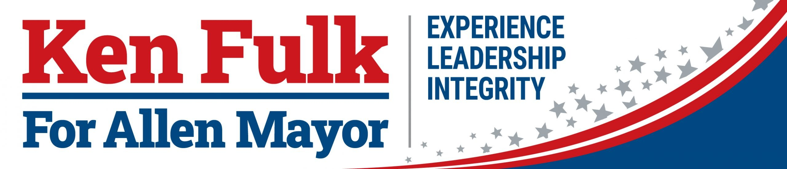 Ken Fulk for Mayor of Allen