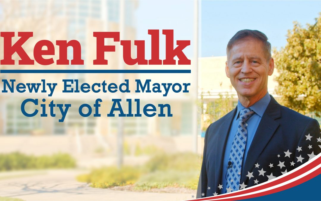 Thanks for Electing Me to Be the Next Mayor of Allen